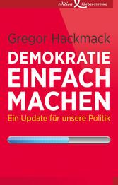 Demokratie einfach machen - Ein Update für unse...