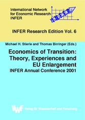 Economics of Transition: Theory, Experiences and EU Enlargement