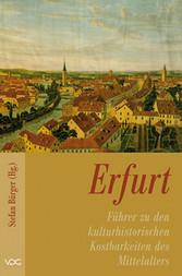 Erfurt - Führer zu den kulturhistorischen Kostb...