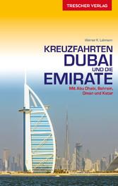 Kreuzfahrten Dubai und Emirate - Mit Abu Dhabi,...