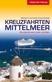 Reiseführer Kreuzfahrten Mittelmeer - Alle ange...