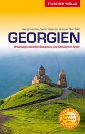 Reiseführer Georgien - Unterwegs zwischen Kauka...