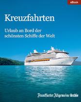 Kreuzfahrten - Urlaub an Bord der schönsten Sch...