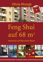 Feng Shui auf 68 qm - Harmonie auf kleinstem Raum
