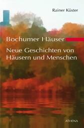 Bochumer Häuser - Neue Geschichten von Häusern ...
