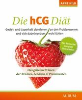 Die hCG Diät - Das geheime Wissen der Reichen, ...
