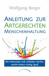 Anleitung zur Artgerechten Menschenhaltung im U...