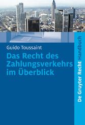 Das Recht des Zahlungsverkehrs im Überblick - R...