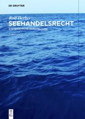 Seehandelsrecht - Systematische Darstellung