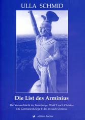 Die List des Arminius - Die Varusschlacht im Te...