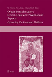 Organ Transplantation: Ethical, Legal and Psychosocial Aspects - Expanding the European Platform