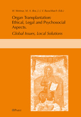 Ethical, Legal, and Psychosocial Aspects of Transplantation - Global Issues, Local Solutions