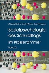 Sozialpsychologie des Schulalltags - Band II: I...