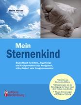Mein Sternenkind - Begleitbuch für Eltern, Ange...