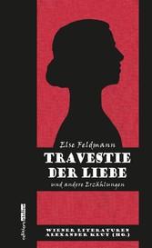 Travestie der Liebe - Wiener Literaturen Band 5