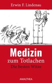 Medizin zum Totlachen - Die besten Witze