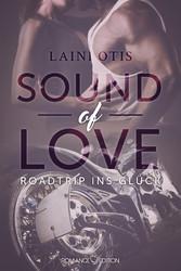 Sound of Love: Roadtrip ins Glück
