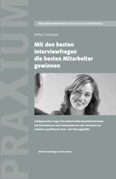 Mit den besten Interviewfragen die besten Mitar...