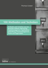 100 Methoden und Techniken - 100 Methoden und T...