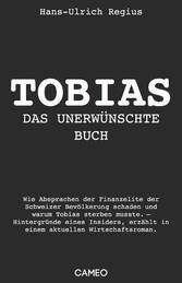 Tobias - Das unerwünschte Buch