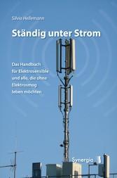 Ständig unter Strom - Das Handbuch für Elektros...
