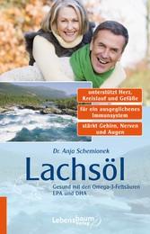 Lachsöl - Gesund mit den Omega-3-Fettsäuren EPA und DHA