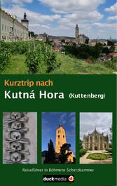 Kurztrip nach Kutná Hora / Kuttenberg - Reisefü...