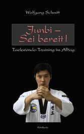 Junbi - Sei bereit! - Taekwondo-Training im Alltag