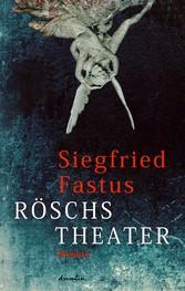 Röschs Theater - Roman