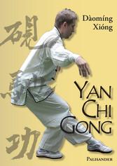Yan Chi Gong - Eine fast vergessene Shaolin-Tra...