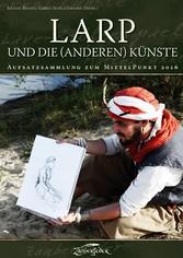 LARP und die (anderen) Künste - Aufsatzsammlung...