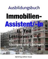 Ausbildungsbuch Immobilien-Assistent/-in II.Tei...