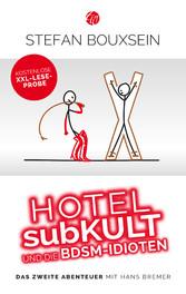 Hotel subKult und die BDSM-Idioten - kostenlose...