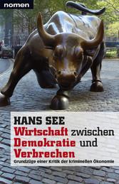 Wirtschaft zwischen Demokratie und Verbrechen -...
