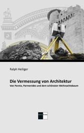 Die Vermessung von Architektur - Von Pareto, Pa...