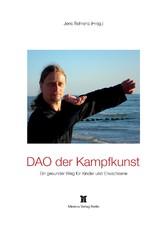 DAO der Kampfkunst - Praxisbeispiel eines gesun...