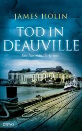 Tod in Deauville - Ein Normandie-Krimi