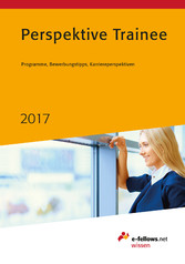 Perspektive Trainee 2017 - Programme, Bewerbung...