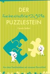 Der siebenundvierzigste Puzzlestein - Aus dem F...
