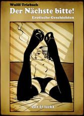 Der Nächste bitte! - erotische Geschichten