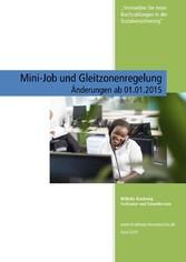 Mini-Job und Gleitzonenregelung - Änderungen ab...