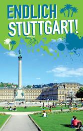 Endlich Stuttgart! - Dein Stadtführer