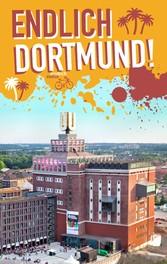 Endlich Dortmund! - Dein Stadtführer