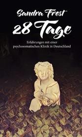 28 Tage - Erfahrungen mit einer psychosomatisch...