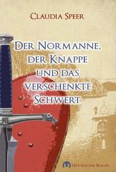 Der Normanne, der Knappe und das verschenkte Sc...