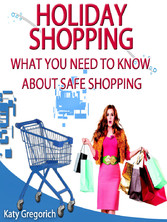 Holiday Shopping - What You Need To Know About ...
