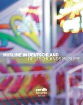 Muslime in Deutschland - Deutschlands Muslime -...
