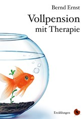 Vorschaubild von Vollpension mit Therapie - Erzählungen