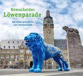 Remscheider Löwenparade - Die Löwen gratulieren...