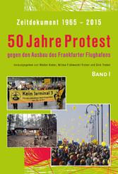 Zeitdokument 1965-2015 - 50 Jahre Protest gegen...